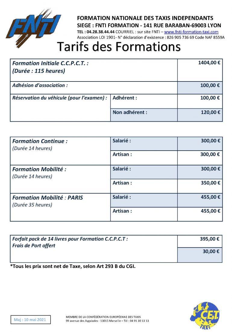 Grille tarifaire des formations FNTI 2021. tarifs des formations continues de taxi 2021. Tarifs des formations à la mobilité des Taxis 2021 . Tarifs des formations à la mobilité des taxis Parisiens 2021 . Tarifs des formations initiales des taxis 2021 . Permis taxis 2021 PRIX des formations FNTI . les prix de la formation chez Formation FNTI . Prix des formations taxis 2021